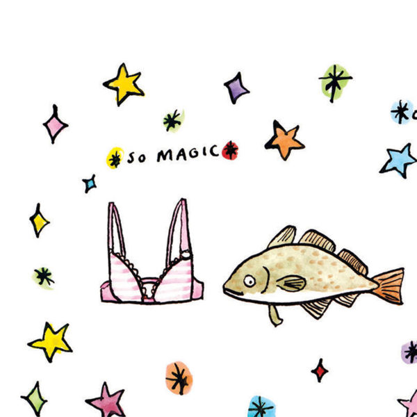 Preview of full image. A bra and a cod surrounded by sparkles and stars with 'so magic' in small letters at the top left.