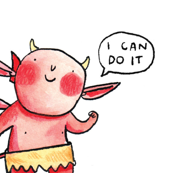 A little red imp with rosy red cheeks saying 'I can do it'
