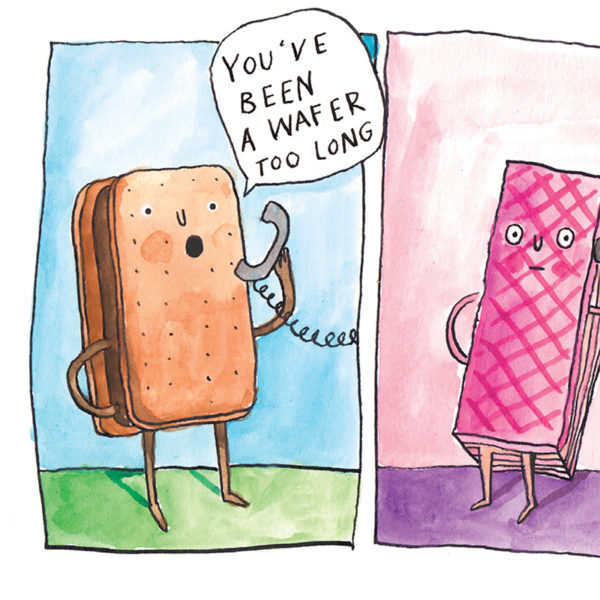 Close up of full image. Two comic panels, the right has a bourbon biscuit on standing on some green grass against a blue sky holding a phone and saying 'you've been a wafer too long'. In the right hand panel a pink wafer is holding the phone looking bemused.