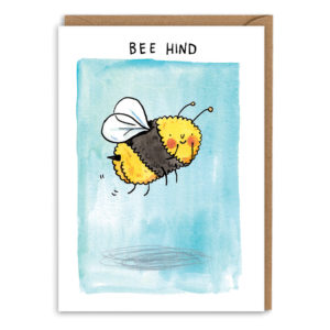 Card with brown envelope. A pale blue watercolour background. A cheeky bee is wiggling its bottom at you! Text above reads 'Bee hind'.