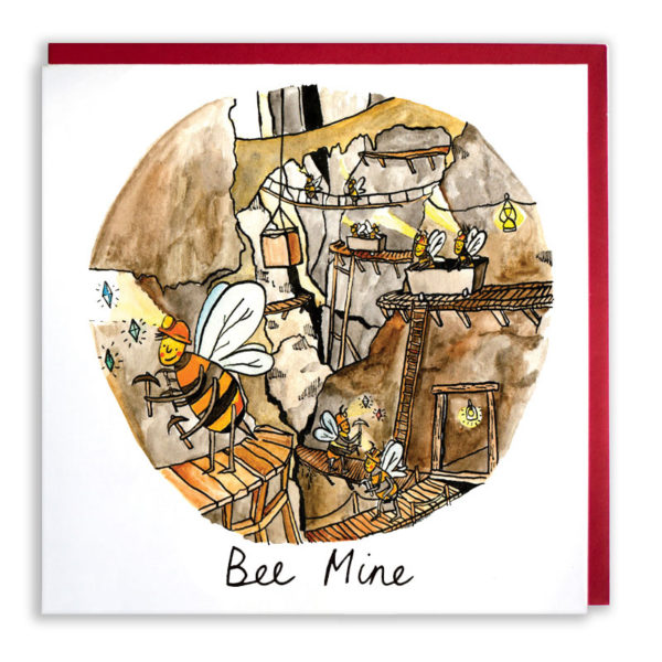 Red envelope, a circle and inside is a view into a diamond mine, lots of bees are working away with chisels and hammers. Text reads 'Bee Mine'.
