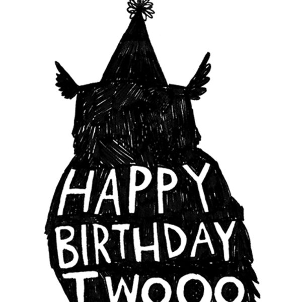 A close up of a black silhouette of an owl wearing a part hat. White text on the owls body reads 'Happy Birthday Twooo'