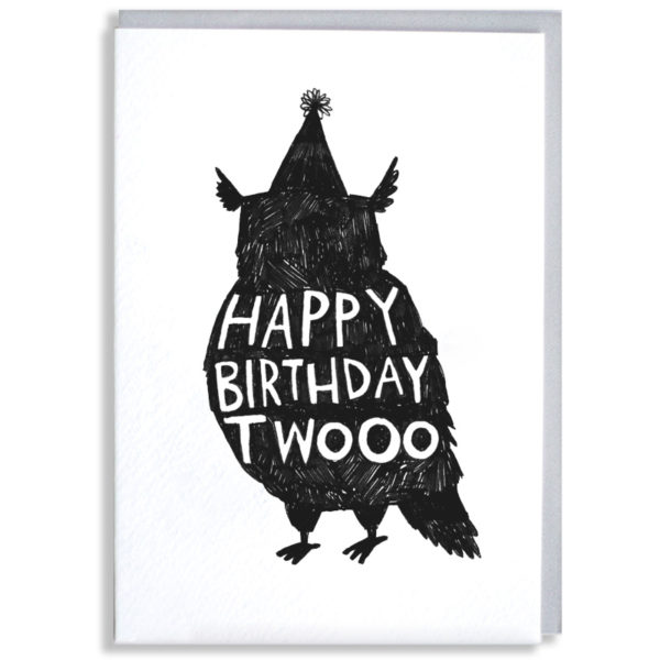 A black silhouette of an owl in a party hat, inside in white it says 'Happy birthday twooo'.