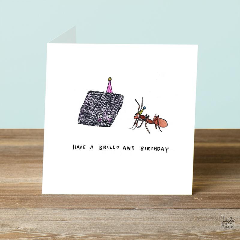 Brillo-Ant-_Ant-pun-birthday-card.-British-humour-birthday-card_BD04_OT