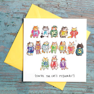 Lots of cats wearing colourful pyjamas all have letters on their tops. The letters spell 'Happy Mothers Day'. At the bottom in black it reads '(You're the cat's pyjamas!)'.