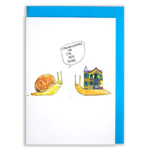 A card with a blue envelope tucked inside. Two snails are facing one another. One has a normal shell the other has a house on its back. Speech bubble reads 'Congratulations on the new home'