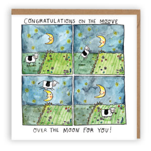 Text above 'Congratulations on the move'. Four panels of a cartoon showing a cow jump over the moon.