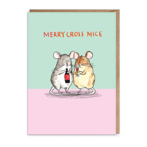 Top half of card is blue, the bottom is pink. A grey mouse and a brown mouse are sharing a bottle of red wine and looking grumpy! Text reads: Merry Cross Mice.