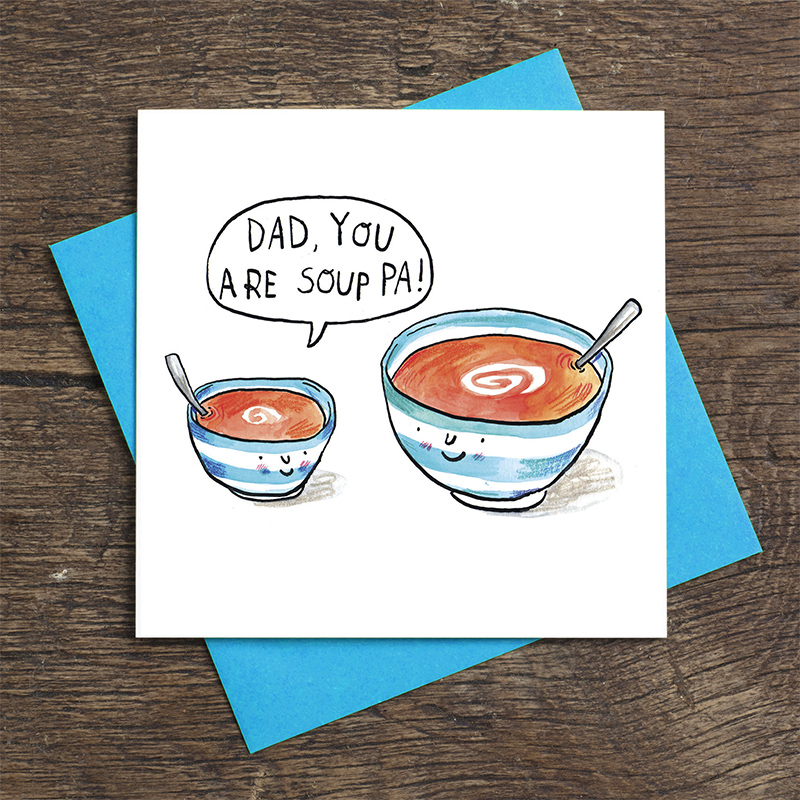 Dad-You-Are-Soupa_-Fathers-dad-card-with-soup-puns_FD13_FLC