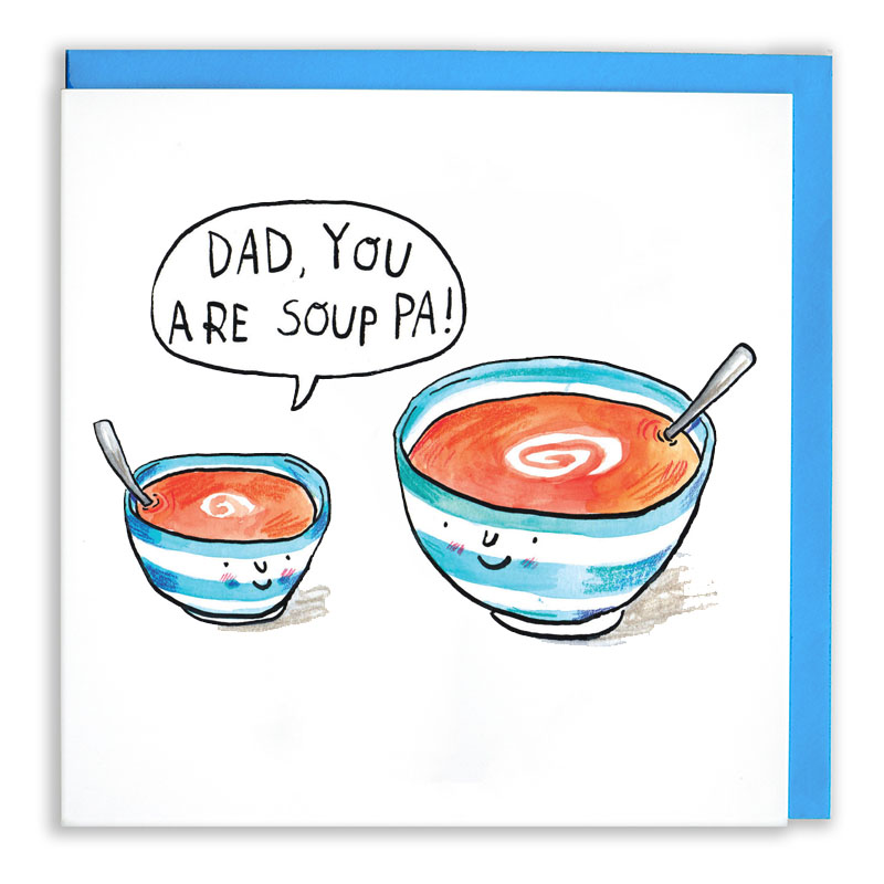 Dad-You-Are-Soupa_-Fathers-dad-card-with-soup-puns_FD13_WB