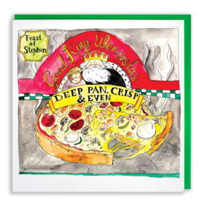A pizzaria called 'Good King Wenceslas' with a poster saying 'Feast of Stephen' on the wall. A page boy and the King are stood with a huge deep crust pizza. A banner reads 'Deep pan, crisp & even'.
