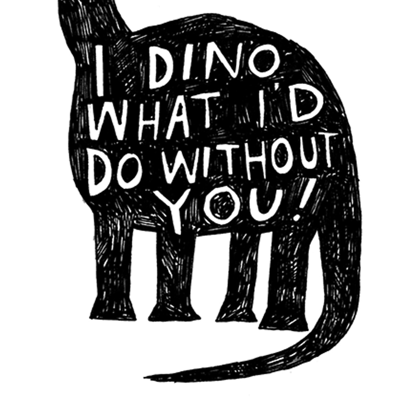Dino-What-Id-Do_Dinosaur-greetings-card-for-natural-history-lovers-and-the-ideal-thank-you-greetings-card_BW15_CU