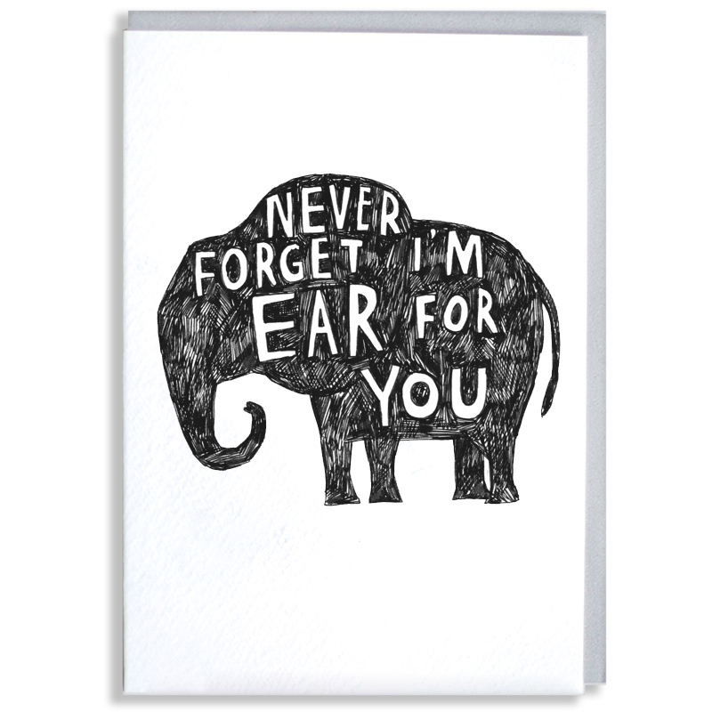 Ear-For-You-ELE_-Elephant-pun-greetings-card-for-condolences-or-letter-writing-to-friends_-BW20_WB