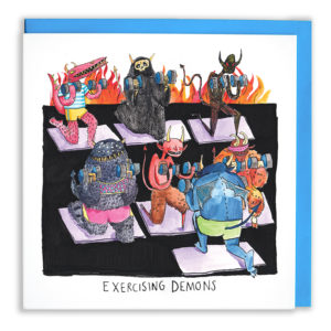 Card with blue envelope. A gym with a black floor and fire at the back, filled with different types of demons, all doing weights. Text: 'Exercising Demons'.