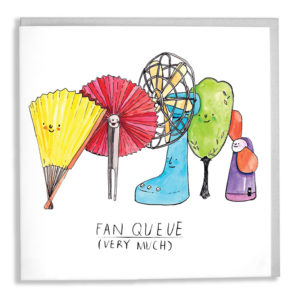 A card with a grey envelope tucked inside. Five different types of fan, of different colours, are all in a queue. Text below reads 'Fan Queue (very much)'.