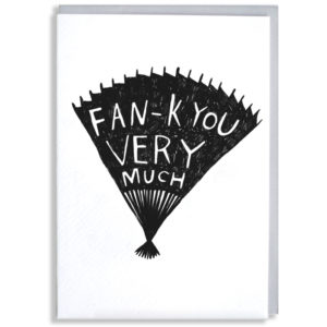 A black silhouette of a fan, inside in white it says 'Fan-k you very much'.
