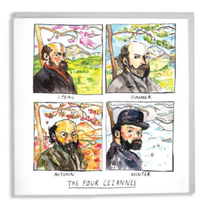 Four panels each depicting a season, Cezanne is in each one appropriatly dressed fo rthe weather. Text below: 'The Four Cezannes'.