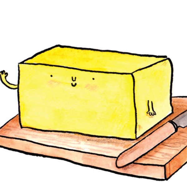 A block of butter with a little smile is waving at you.