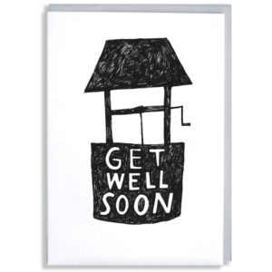 A black silhouette of a water well. Inside in white it says 'Get well soon'.