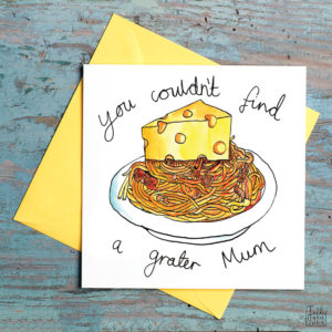 Text above reads 'You couldn't find' then a picture of spaghetti Bolognese with a huge slice of cheese on top. Then below it reads 'a grater Mum'..