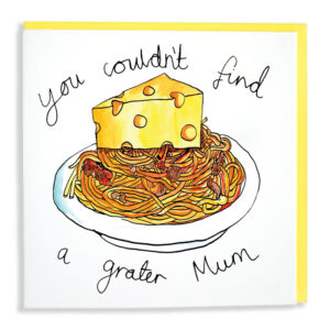 Text above reads 'You couldn't find' then a picture of spaghetti Bolognese with a huge slice of cheese on top. Then below it reads 'a grater Mum'.