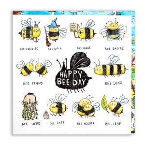 A black bee with 'Happy Bee Day' in the middle. Around this are ten bee puns.