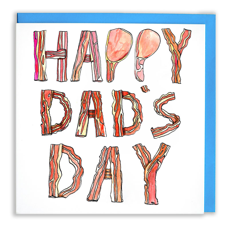 Happy-Dads-Day_-Fathers-Day-Card-for-dads-who-love-bacon_FD03_WB