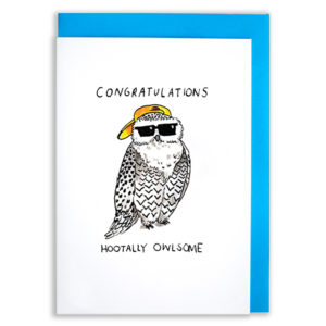 A card with a blue envelope tucked inside. A white owl is stood wearing a yellow cap and black sun glasses. The text above reads 'Congratulations' the text below reads 'Hootally owlsome'
