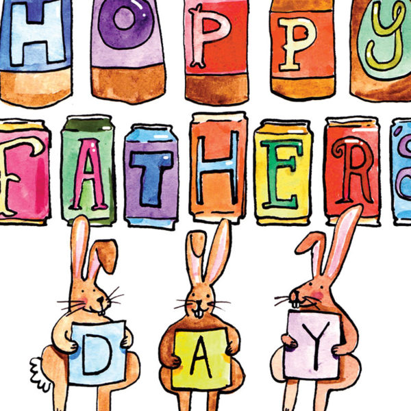 On some different coloured beer bottles and cans are some letters spelling 'Happy Father's' and then three rabbits are bouncing and each holding a letter to spell 'day'.