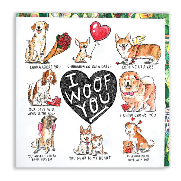 A black heart with 'I woof you' inside. Surrounding this is 8 dog puns.