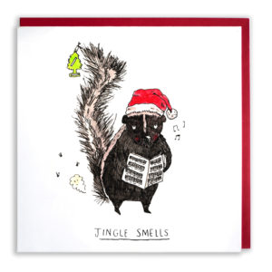 A smelly skunk is holding a tree air freshener by its tail, it is wearing a Santa hat and singing Christmas carols. Text reads: 'Jingle smells'.