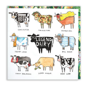 A black cow with shades, inside it says 'Legend Dairy'. Surrounded by 8 cow puns.