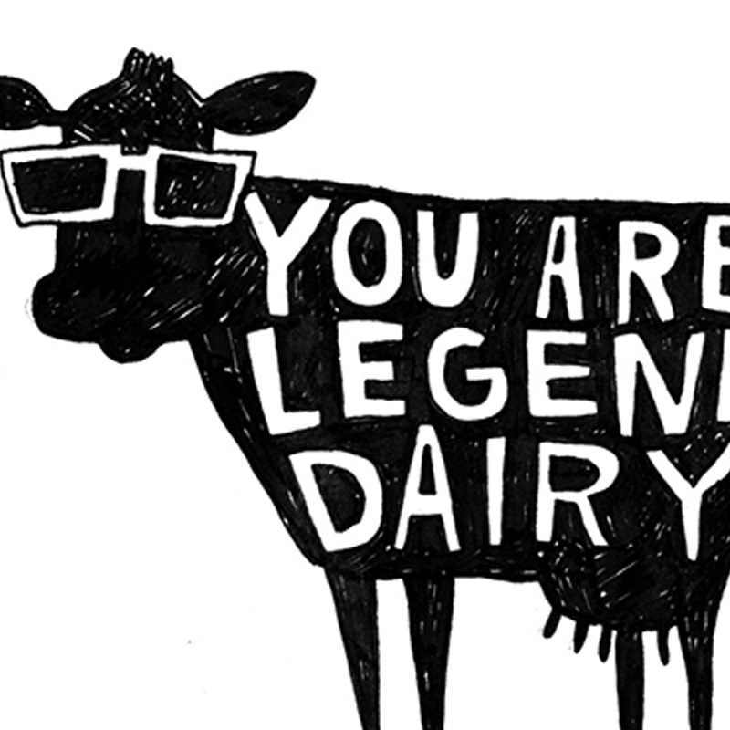 Legend-Dairy_-Cow-pun-greetings-card-for-letter-sending-and-motivational-messages-ideal-for-farmers_BW10_CU
