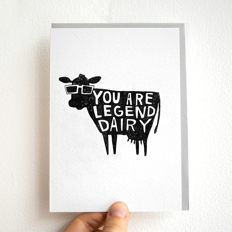 Legend-Dairy_-Cow-pun-greetings-card-for-letter-sending-and-motivational-messages-ideal-for-farmers_BW10_THB