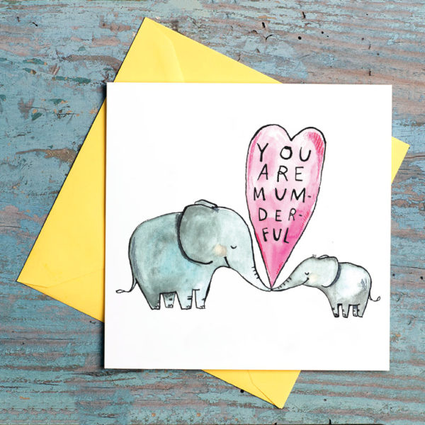 Two elephants, one big and one small. Both are smiling with closed eyes and are touching trunks. In a pink heart between them it reads 'You are mum-der-ful'.