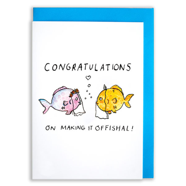 A card with a blue envelope tucked inside. Two brightly coloured fish both wearing veils gazing each other. Text reads 'Congratulations on making it offishal'