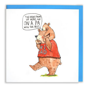 A big brown bear with a red tshirt. On the shirt it says '#1 Dad'. A baby bear is on the daddy bears sholders. The baby bear is saying 'The views from up here are on a Pa with the best!'.