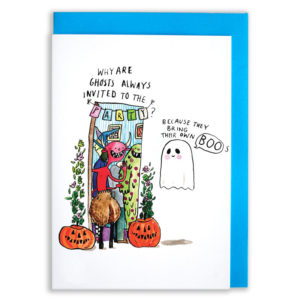 A ghost at the door of a demons party, with pumpkins by the door. The text reads 'Why are ghosts always invited to the party? Because they bring their own BOOs!'.