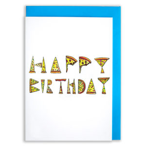 A card with a blue envelope tucked inside. Slices of pizza with different toppings in the shapes of letters spell out 'Happy Birthday'