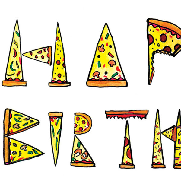 Close up of full image. the letters Happ- Birthda-' are visable. Each letter is made out of pizza slices.