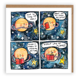 Four panels showing saturn and a star, saturn has a diary and a pencil. Star: 'Want to hang out soon?' Saturn: Oo! Let me check my diary, when it comes to spending my time, I really love to planet!'.