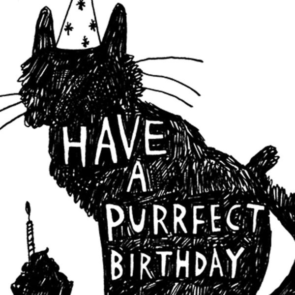 A black silhouette of a cart wearing a party hat. Next to it is a cup cake with a candle on it. White writing on the cats body reads 'Have a purrfect birthday'
