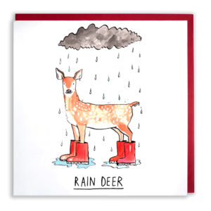 A fallow deer is wearing red welly boots on all feet, it is stood in a puddle under a little grey rain cloud. Text reads: 'Rain deer'.