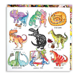 A black trex with a party hat, 'Have a roarsome day!'. Surrounding are 8 colourful dinosaurs.