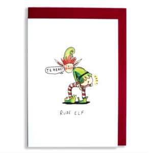 A very naughty Christmas elf is showing you his bottom! He is laughing and saying 'Tehehe!'. Text below reads 'Rude Elf'.