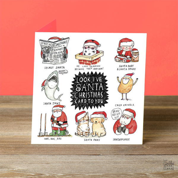 A black spiky shape, inside this it says 'Look, I've brought Santa Christmas Card To You'. This is surrounded by eight Santa themed puns!
