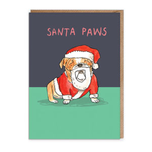 Top half of card dark blue, bottom green. A bulldog is wearing a Santa Outfit. Text above reads 'Santa Paws'.