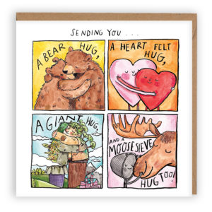 Text at top 'Sending You...' In four panels, 'A bear hug, 'A heart felt hug', 'A giant hug', 'and a moose seive hug'. Each panels shows the different hugs.