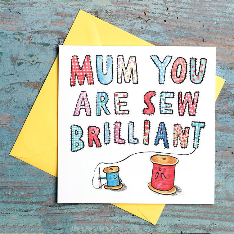 Sew-Brilliant_-Mothers-Day-card-for-mums-who-love-to-sew-and-knit_MD17_FLC