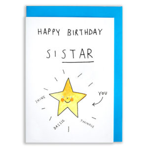 A card with a blue envelope tucked inside. A bright yellow star is smiling with an arrow pointing to it that says 'You' The text above reads 'Happy Birthday Sistar'